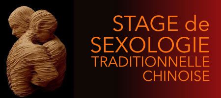 STAGE de SEXOLOGIE TRADITIONNELLE CHINOISE
